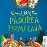 """Padurea Fermecată - Primul volum din seria """"Copacul Depărtărilor"""""""