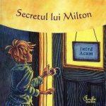 secretul lui milton o aventura a cunoasterii prin intermediul puterii prezentului 1 fullsize