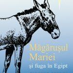 Magarusul Mariei si fuga in Egipt Gunhild Sehlin