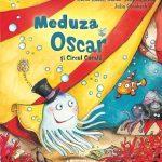 Meduza Oscar şi circul Coralii