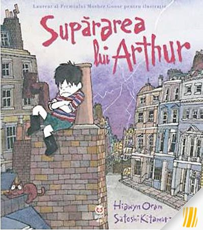 Supărarea lui Arthur – Hiawyn Oram, Satoshi Kitamura