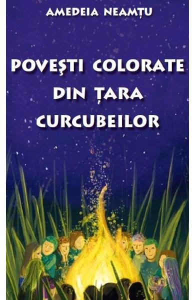Povești colorate din țara curcubeilor – Amedeia Neamțu