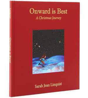 Onward is Best – Sarah Jean Linquist