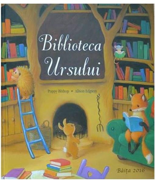 Biblioteca ursului – Poppy Bishop, Alison Edgson